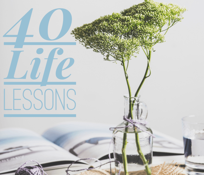 40 Life Lessons