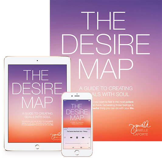 The Desire Map ~ Design the Lifestyle YOU Desire on
