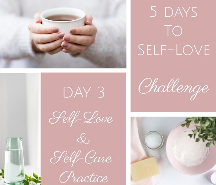 '5 days to Self-Love' Challenge – DAY 3