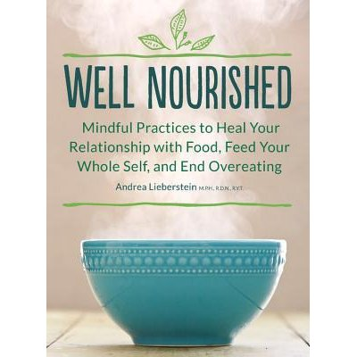 Well Nourished by Andrea Lieberstein
